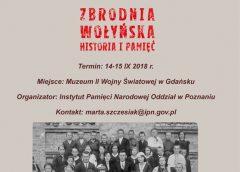 Konferencja edukacyjna dla nauczycieli na temat Zbrodni Wołyńskiej – 14-15 września 2018
