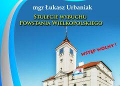 Stulecie wybuchu Powstania Wielkopolskiego