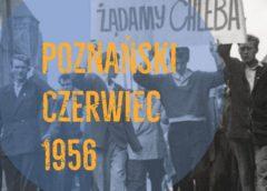 """Wystawa """"Poznański Czerwiec 1956"""""""